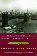The Epic of New York City: A Narrative History
