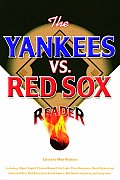 The Yankees vs. Red Sox Reader