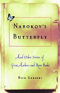Nabokov's Butterfly: And Other Stories of Great Authors and Rare Books