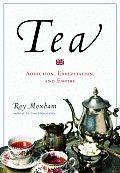 Tea Addiction Exploitation & Empire