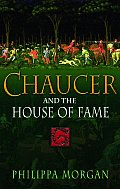 Chaucer & The House Of Fame