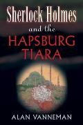 Sherlock Holmes and the Hapsburg...