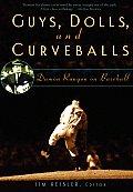 Guys Dolls & Curveballs Damon Runyon on Baseball