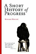 A Short History of Progress Cover