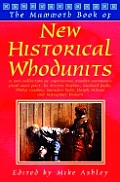 The Mammoth Book of New Historical Whodunnits: A New Collection of Captivating Murder Mysteries from Ages Past, by Steven Saylor, Michael Jecks, Phili