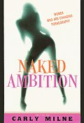 Naked Ambition Women Who Are Changing Pornography
