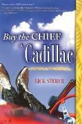 Buy The Chief A Cadillac A Novel