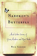 Nabokovs Butterfly & Other Stories of Great Authors & Rare Books