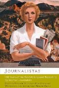 Journalistas 100 Years of the Best Writing & Reporting by Women Journalists