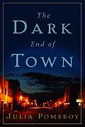 Dark End Of Town