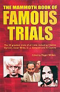 Mammoth Book of Famous Trials (Mammoth Book of) Cover