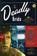 Deadly Bride & 19 Of The Years Finest C