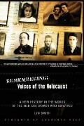 Remembering: Voices of the Holocaust