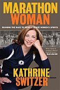 Marathon Woman Running the Race to Revolutionize Womens Sports