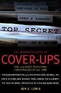 Mammoth Book of Cover Ups An Encyclopedia of Conspiracy Theories