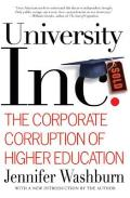 University, Inc: The Corporate Corruption of Higher Education Cover