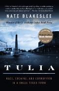 Tulia: Race, Cocaine, and Corruption in a Small Texas Town Cover