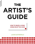The Artist's Survival Guide: How to Make a Living Doing What You Love