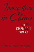 Innovation in China: The Chengdu Triangle