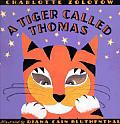 Tiger Called Thomas