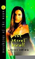 Daughters Of The Moon 04 The Secret Scroll