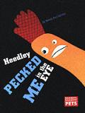 Heedley Pecked Me In The Eye