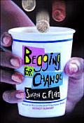 Begging For Change