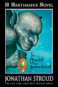 The Amulet of Samarkand: The Bartimaeus Trilogy, Book One