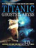 Titanic Ghosts Of The Abyss