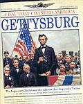 Day That Changed America Gettysburg