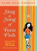 Sing a Song of Tuna Fish A Memoir of My Fifth Grade Year