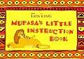 Mufasas Little Instruction Book