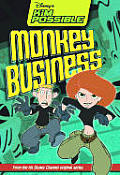 Kim Possible #06: Disney's Kim Possible: Monkey Business - Book #6: Chapter Book