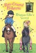 Pony Crazed Princess 02 Princess Ellies Secret