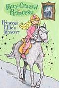 Pony Crazed Princess 03 Princess Ellies Mystery