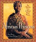 African Princess The Amazing Lives Of Af