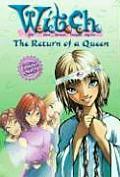 W I T C H 12 Return of a Queen
