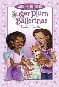 Sugar Plum Ballerinas 02 Toeshoe Trouble