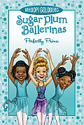 Sugar Plum Ballerinas #03: Perfectly Prima