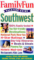 Family Fun Vacation Guide Southwest