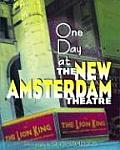 Day At The New Amsterdam Theatre