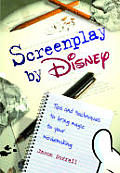 Screenplay By Disney Tips & Techniques