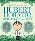 Hubert Horatio Bartle Bobton Trent