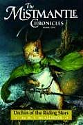 Mistmantle Chronicles #01: Urchin of the Riding Stars