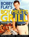 Bobby Flays Boy Meets Grill With More Than 125 Bold New Recipes