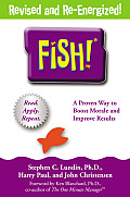 Fish!: A Remarkable Way to Boost Morale and Improve Results Cover
