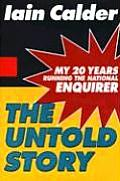 Untold Story My 20 Years Running the National Enquirer
