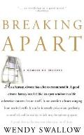 Breaking Apart: A Memoir of Divorce
