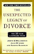 The Unexpected Legacy of Divorce: The 25 Year Landmark Study Cover