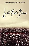 Last Year's Jesus: A Novella and Nine Stories